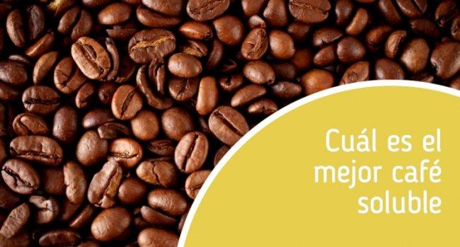 Cuál es el mejor café soluble